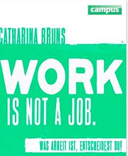 Wohngoldstück Buchempfehlungen Work is not a job