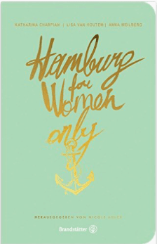 Wohngoldstück_Hamburg City Guide Hamburg for women only