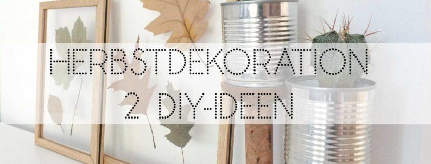 Wohngoldstuck Herbstinspiration Zwei Schnelle Diy