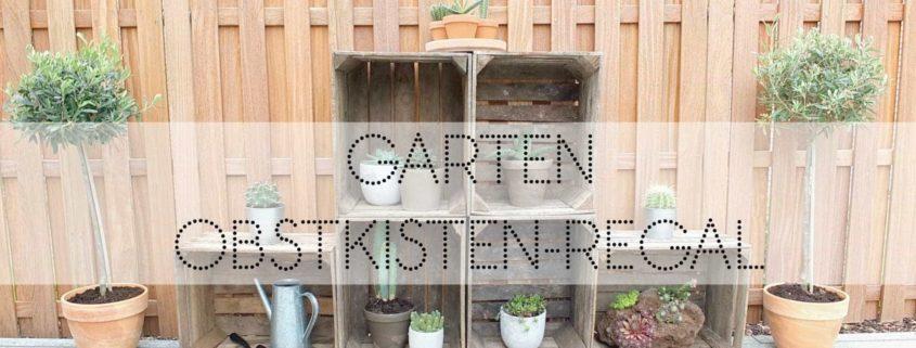 Wohngoldstück_Obstkisten Regal Garten