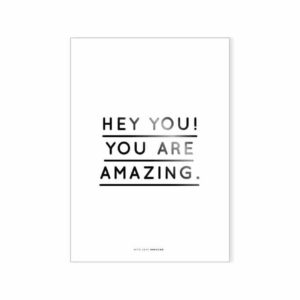 Wohngoldstück_Poster Hey you You are amazing Navucko