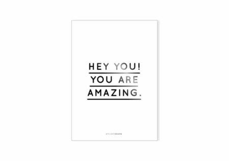 Wohngoldstück_Poster Hey you You are amazing Navucko