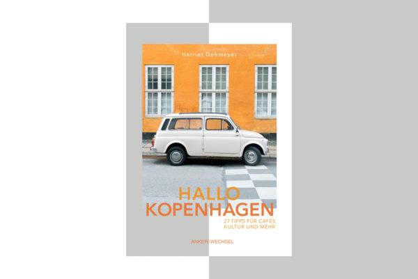 Wohngoldstueck_Buch Hallo Kopenhagen Ankerwechsel Verlag