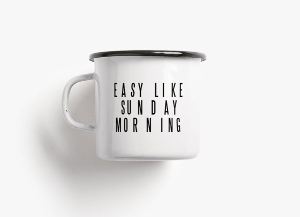 Wohngoldstueck_Emailletasse Easy like sunday morning Typealive