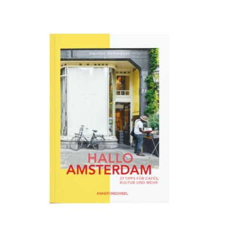 Wohngoldstueck_Buch Hallo Amsterdam Ankerwechsel Verlag